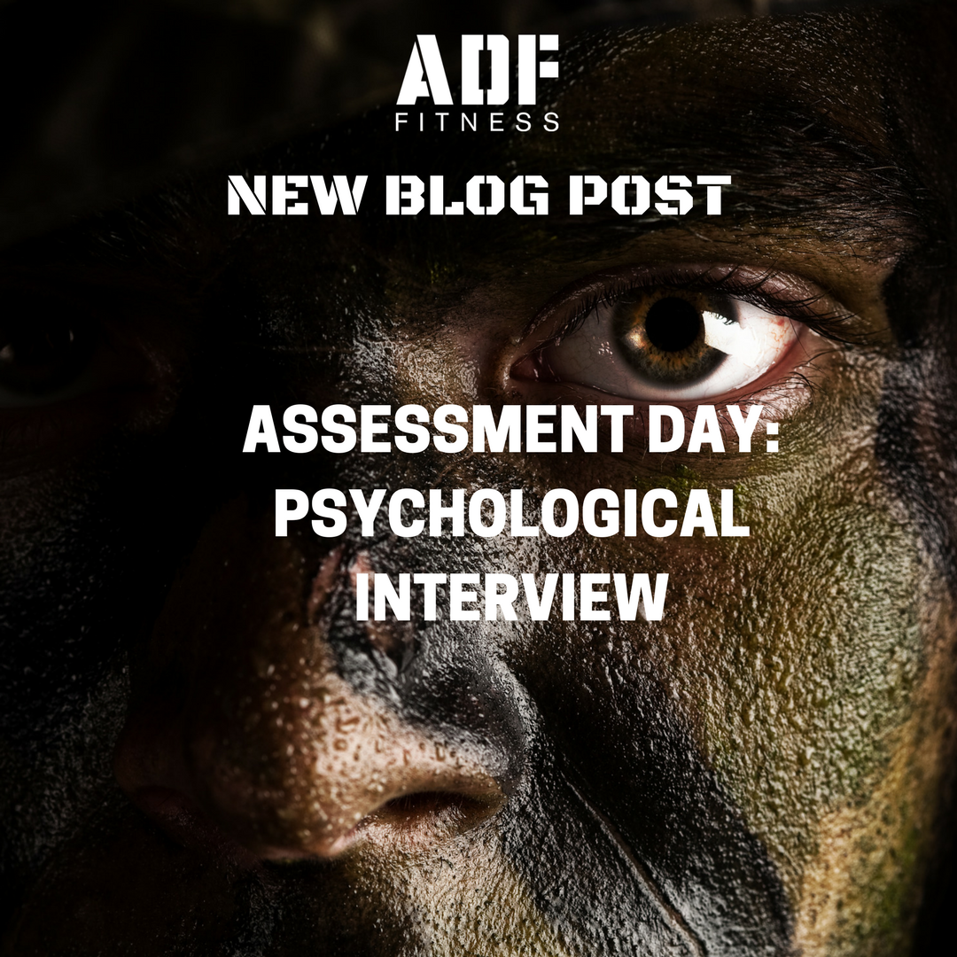 ADF fitness blog post assessment day psychological interview dfr